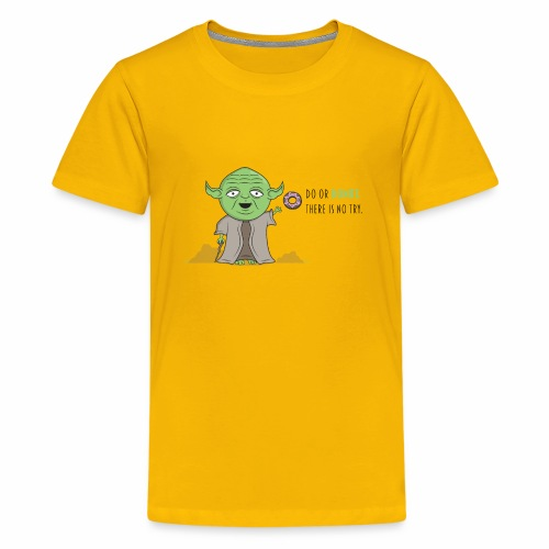 Do or Donut - Kids' Premium T-Shirt