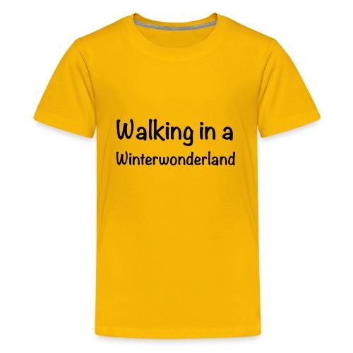 Walking in a Winterwonderland - Kids' Premium T-Shirt