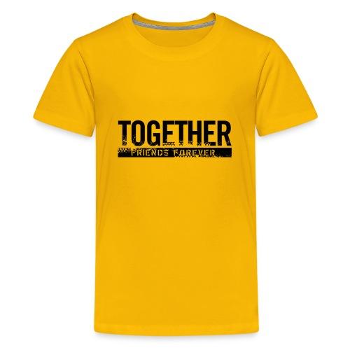 Together - Kids' Premium T-Shirt