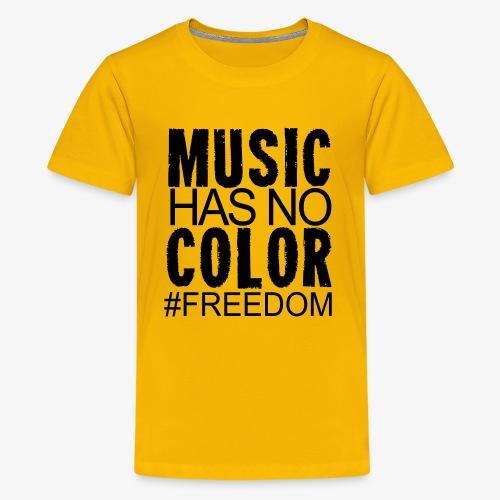 MUSIC HAS NO COLOR - Kids' Premium T-Shirt