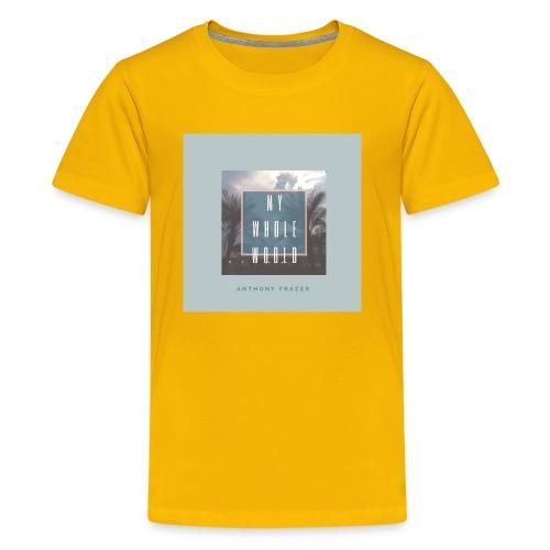 MY WHOLE WORLD 2 - Kids' Premium T-Shirt