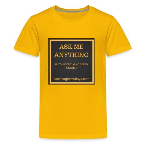 ASK ME ANYTHING - Kids' Premium T-Shirt