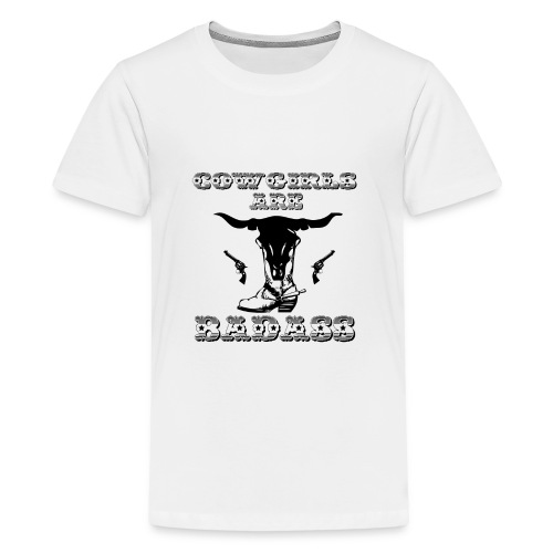 COWGIRLS ARE BADASS - Kids' Premium T-Shirt