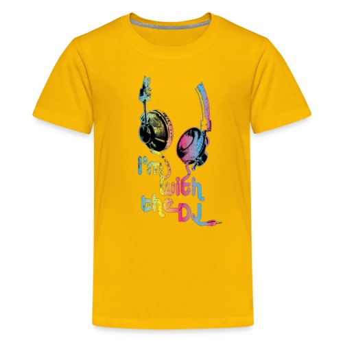i m with the dj 1 - Kids' Premium T-Shirt