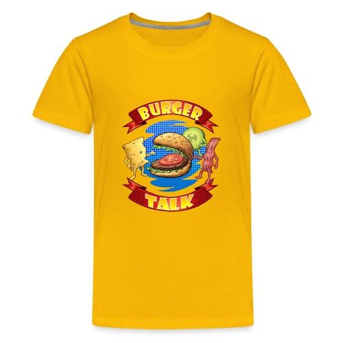 Burger Talk - Computer Resolution - Kids' Premium T-Shirt