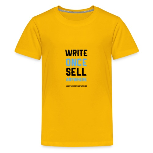 Write Once Sell Anywhere - Kids' Premium T-Shirt