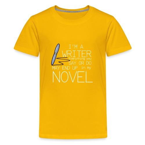 write novelist - Kids' Premium T-Shirt