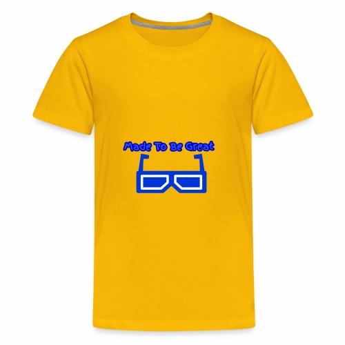 Made To Be Great - Kids' Premium T-Shirt