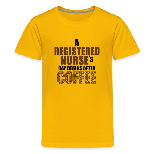 Register Nurse Day Begins After Coffee - Kids' Premium T-Shirt