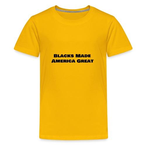 (blacks_made_america) - Kids' Premium T-Shirt