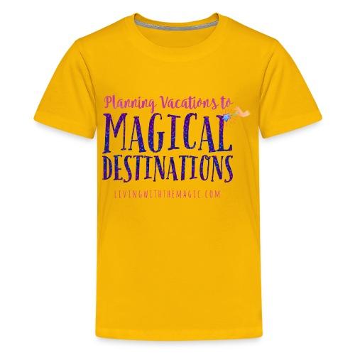 Living With The Magic Vacations Shirt - Kids' Premium T-Shirt