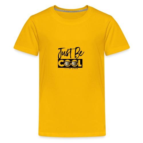 Just Be Cool - Kids' Premium T-Shirt