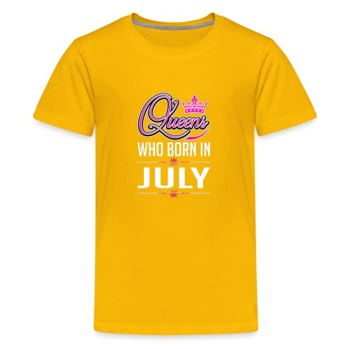 queens are born in july - Kids' Premium T-Shirt