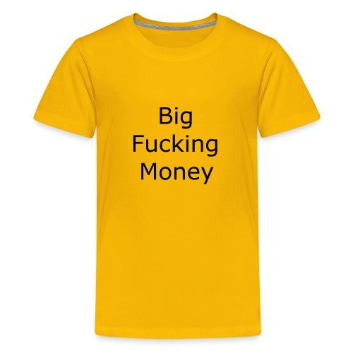 Big Fucking Money - Kids' Premium T-Shirt