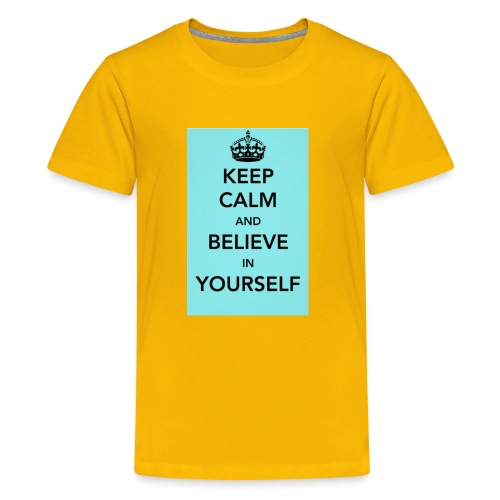 Keep calm and believe in yourself - Kids' Premium T-Shirt