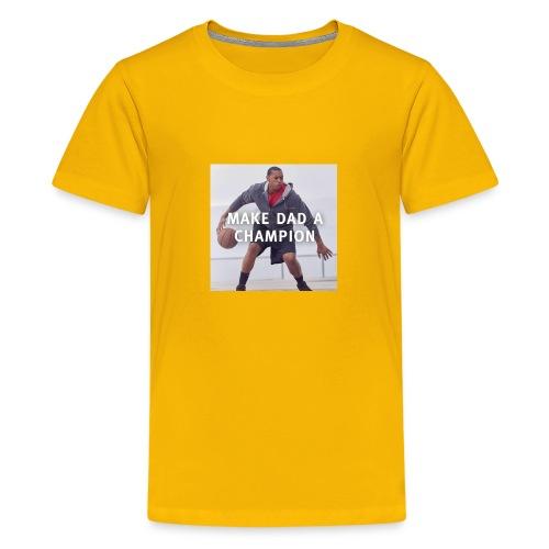 Make dad a champion - Kids' Premium T-Shirt