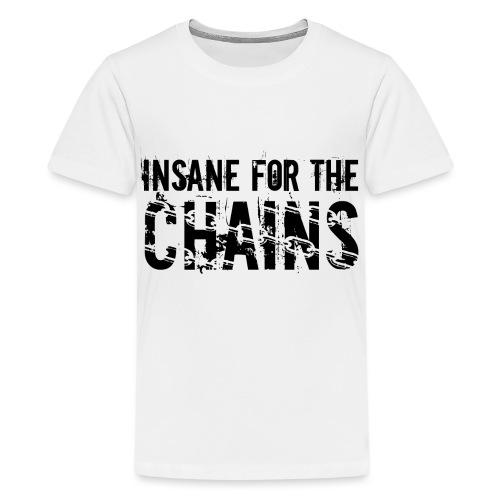 Insane For the Chains Disc Golf Black Print - Kids' Premium T-Shirt