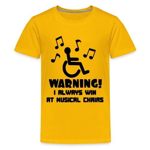 Wheelchair users always win at musical chairs - Kids' Premium T-Shirt