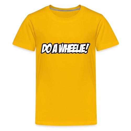 Do A Wheelie - Kids' Premium T-Shirt