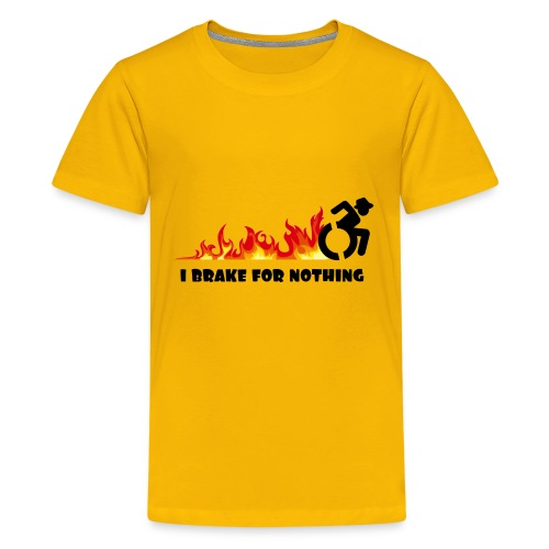I brake for nothing with my wheelchair - Kids' Premium T-Shirt