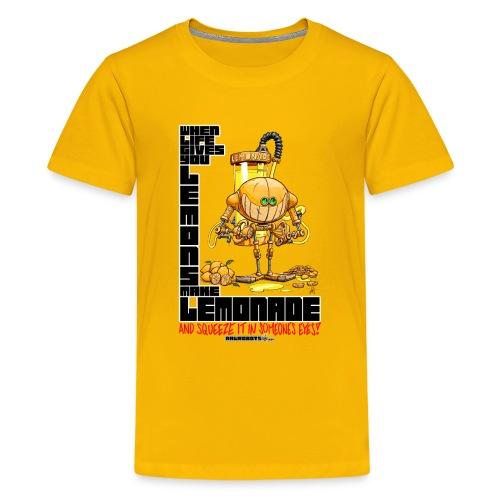 Lemonade Robot!🍋 - Kids' Premium T-Shirt