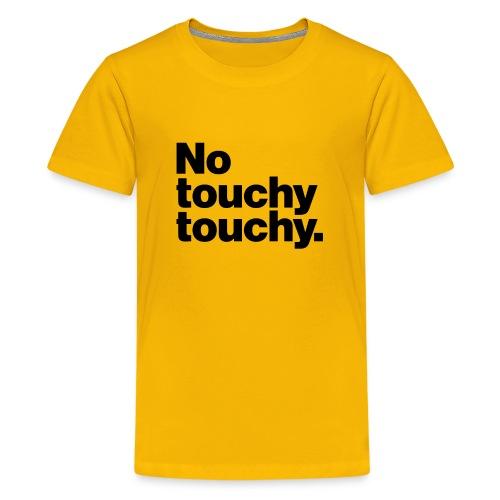 Youch Not Touch Danger - Kids' Premium T-Shirt