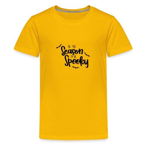 spooky season is came lo - Kids' Premium T-Shirt