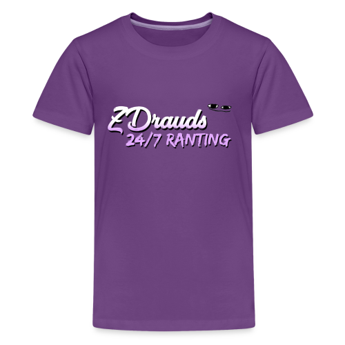 ZDrauds 24/7 Ranting Merch - Kids' Premium T-Shirt