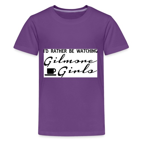 I'd rather be watching Gilmore Girls - Kids' Premium T-Shirt