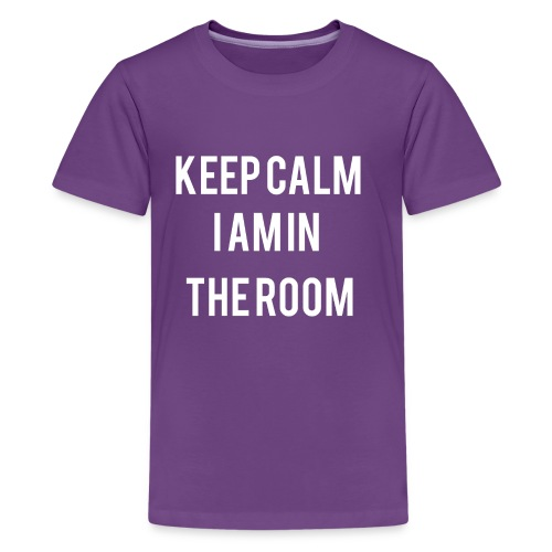 I'm here keep calm - Kids' Premium T-Shirt