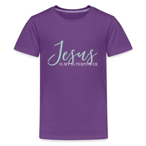 Jesus Is My Superpower - Blue - Kids' Premium T-Shirt