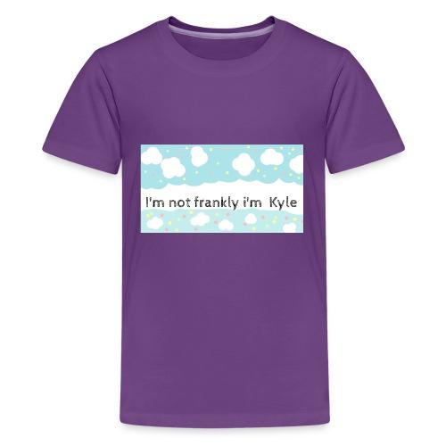 I'm not frankly i'm Kyle - Kids' Premium T-Shirt