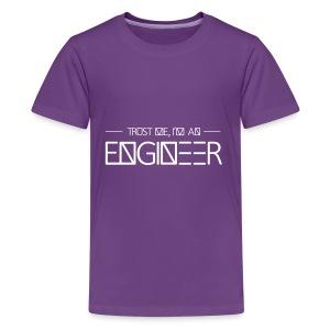 tust_me_-_engineer - Kids' Premium T-Shirt