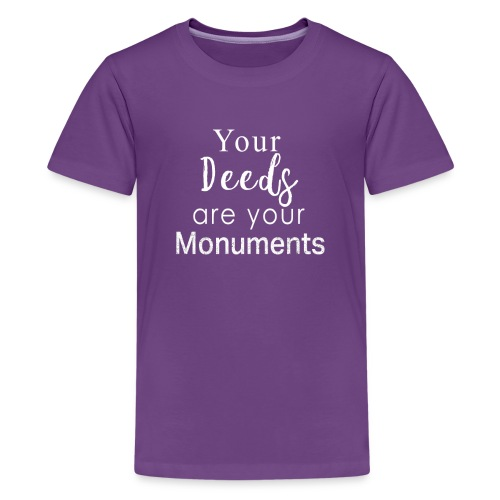 Awesome your Deeds are you monuments teachers gift - Kids' Premium T-Shirt