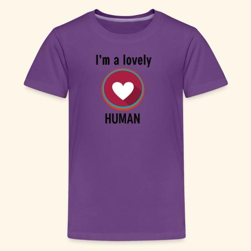 Im a lovely human - Kids' Premium T-Shirt