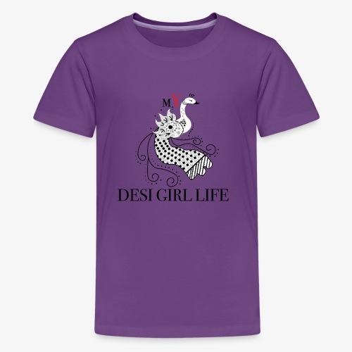 mY DESI GIRL Life - Kids' Premium T-Shirt