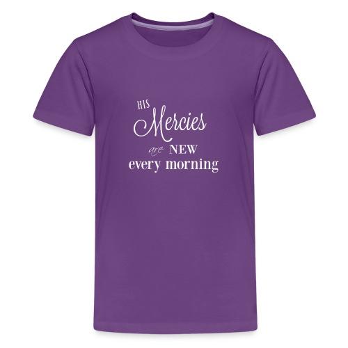 His Mercies are New - Kids' Premium T-Shirt