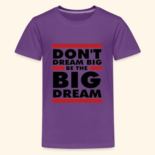 Motivational design - Kids' Premium T-Shirt