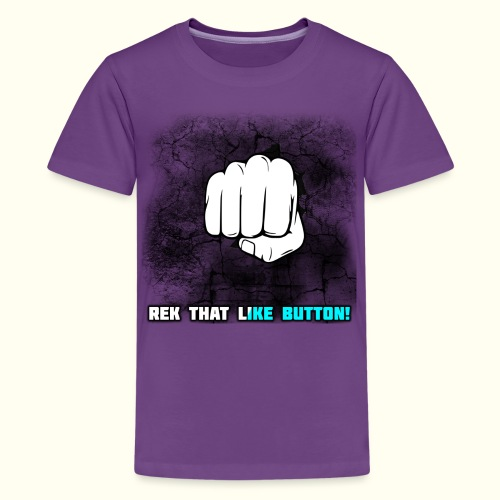 REK THAT LIKE BUTTON! - Kids' Premium T-Shirt