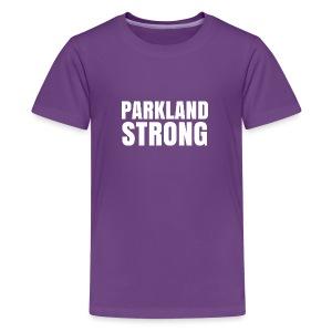 Parkland Strong and Proud - Kids' Premium T-Shirt