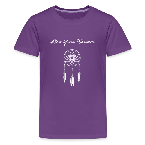 Live Your Dream Tee (white font) - Kids' Premium T-Shirt