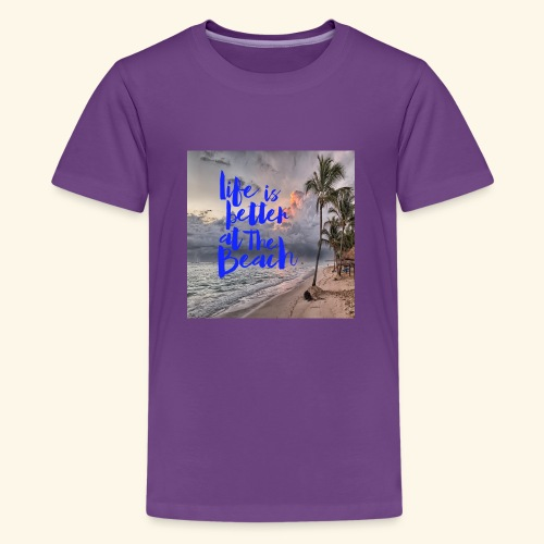 life is better at the beach - Kids' Premium T-Shirt