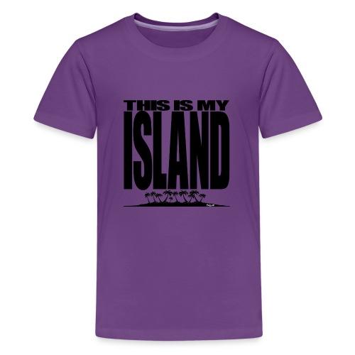 This is MY ISLAND - Kids' Premium T-Shirt