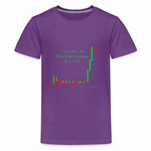 I live my life one short squeeze at a time - Kids' Premium T-Shirt
