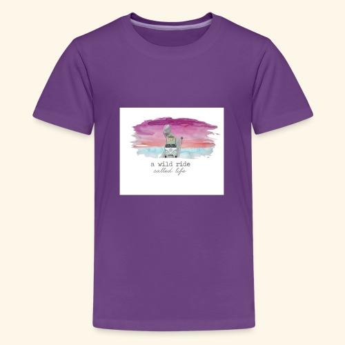 A Wild Ride Called Life - Kids' Premium T-Shirt