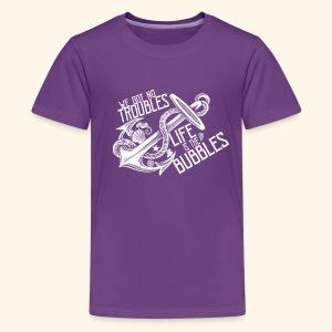 No troubles - Kids' Premium T-Shirt