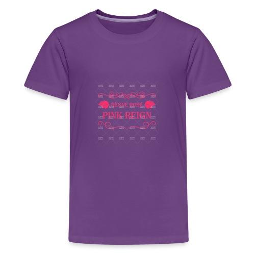 Pink Reign - Kids' Premium T-Shirt