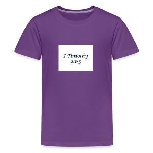 1 Timothy Chapter 2:1-5 - Kids' Premium T-Shirt