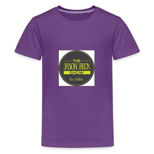 The Live Better The Jason Beck Show - Kids' Premium T-Shirt