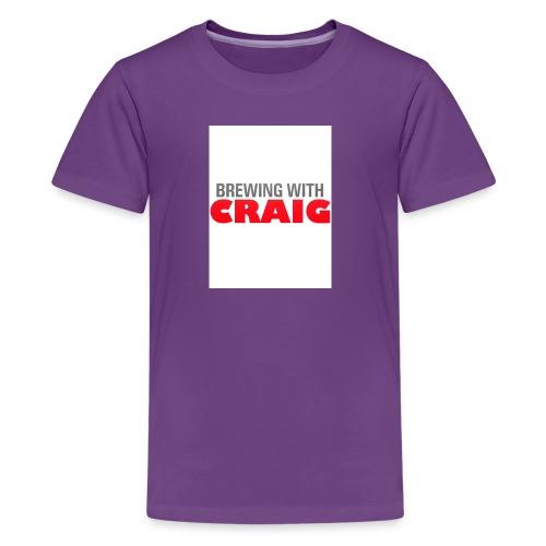 Brewing With Craig - Kids' Premium T-Shirt